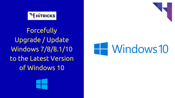 How to forcefully upgrade update windows 10 to the for Latest windows version