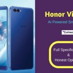 Honor View 10: Full Phone Specifications and Honest Opinions