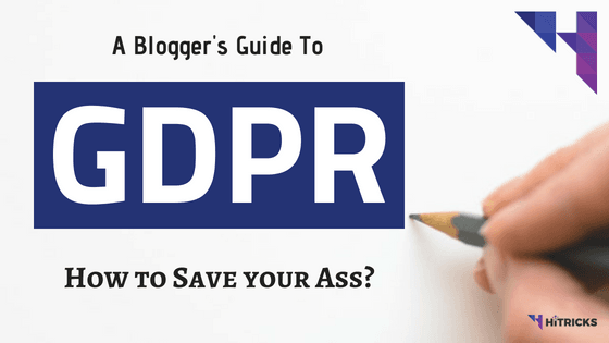 Blogger's Guide to GDPR: How to Save your Ass?