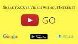 Download YouTube Go APK: Save Data and Share Videos without Internet