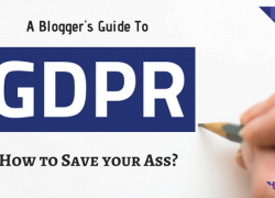 A Blogger's Guide to Comply with GDPR: How to Save your Ass?