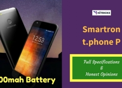 Smartron t.phone P Full Phone Specifications & Honest Opinions