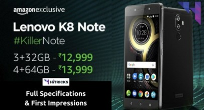 Lenovo K8 Note Full Phone Specifications and First Impressions