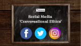 Guide to Healthy 'Conversational Ethics' on Social Media