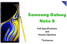 Samsung Galaxy Note 9 Full Phone Specifications and Honest Opinions