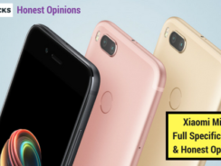 Xiaomi Mi A1 Full Phone Specifications and Honest Opinions