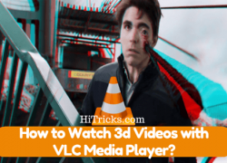 Tutorial: How to Watch 3d Videos with VLC Media Player?