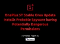 OnePlus 5T Stable Oreo Update Installs Possible Spyware with Potentially Dangerous Permissions