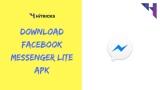 Download Faceboook Messenger LITE Apk: A Trimmed Down Version